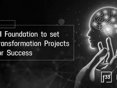 AI Foundation to set Transformation Projects for Success