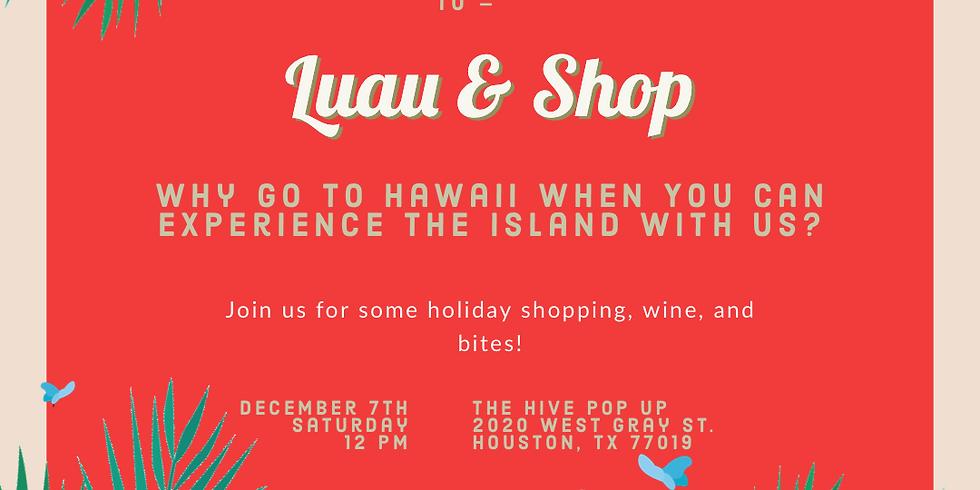 Luau & Shop with KOA at The Hive!