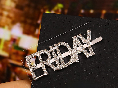 """FRIDAY"" Bling Hair Clip"