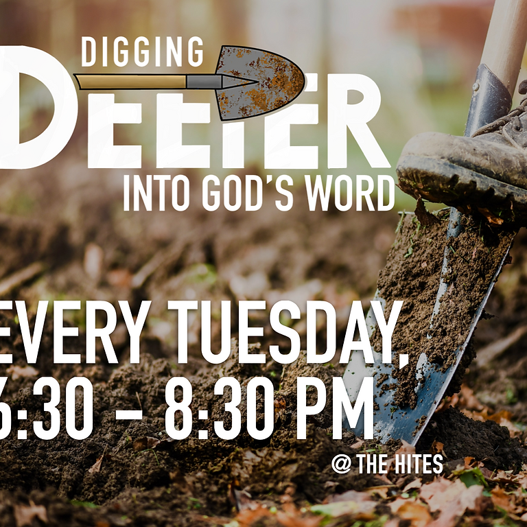 Digging Deeper Into God's Word