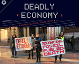 Media: Deadly Economy - 'Advancing Fossil-Fueled Death'