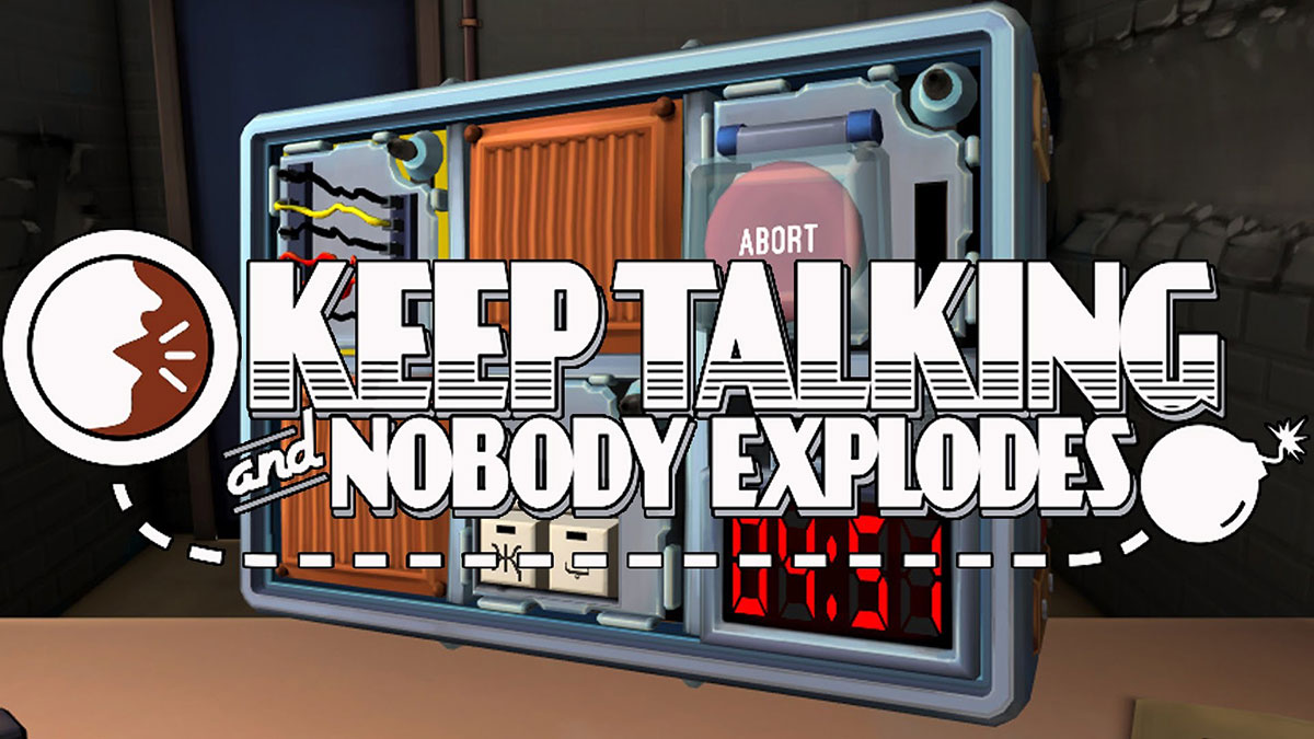 Keep Talking & Nobody Explodes