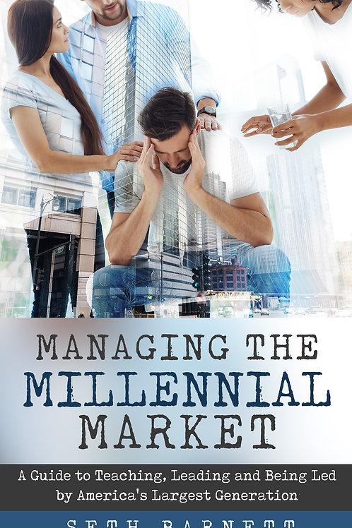 Managing The Millennial Market