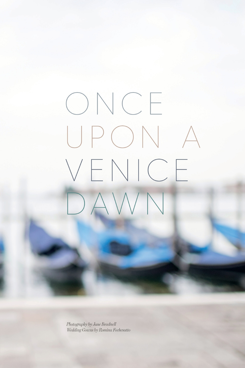 Once Upon a Venice Dawn