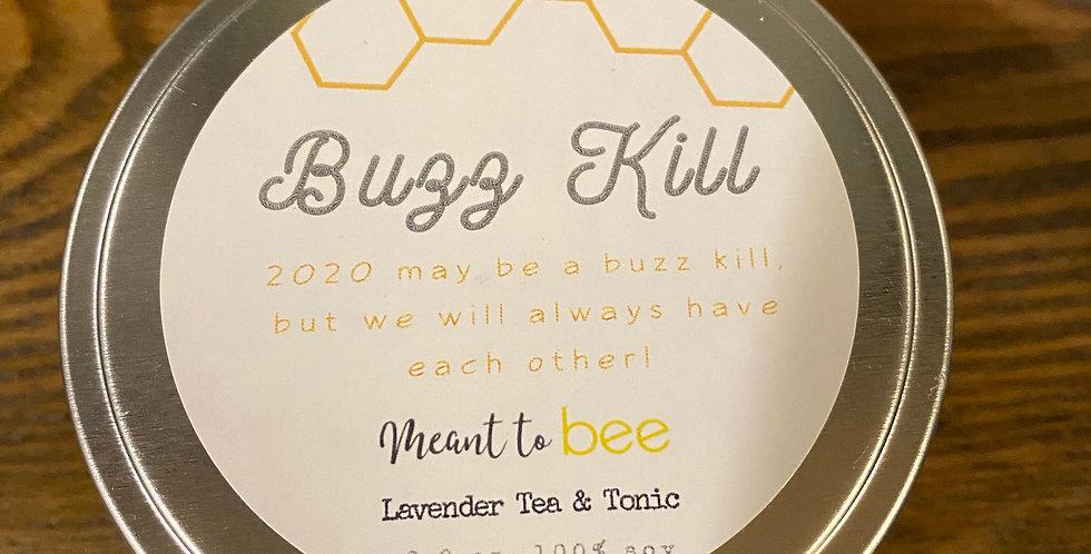 Buzz Kill Candle