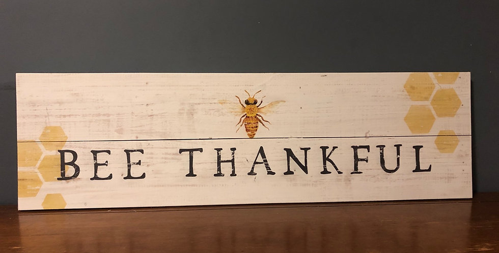 Bee Thankful sign