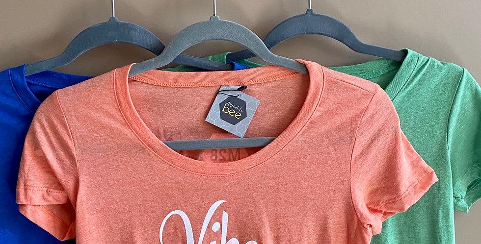 Vibe your tribe tshirt
