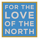 For the Love of the North Logo