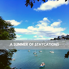 A Summer of Staycations Image.png