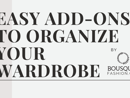Easy Add-Ons to Optimize your Closet
