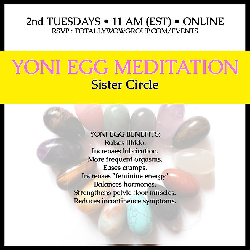 Yoni Egg Meditation - Oct 2021