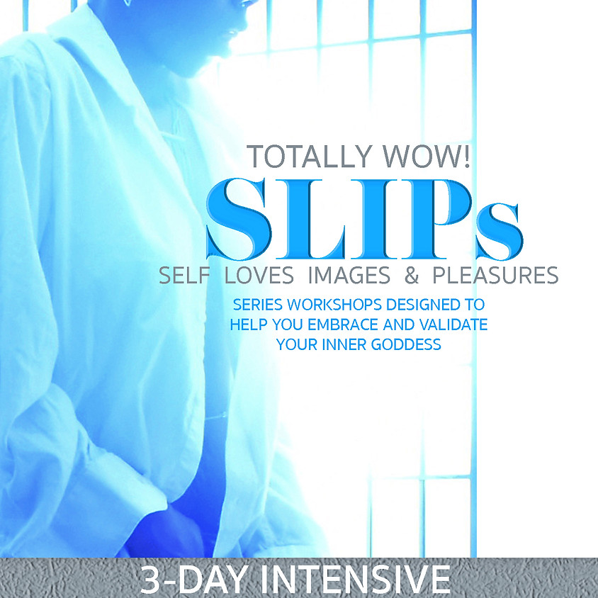 Totally Intimate | SLIPs (July)
