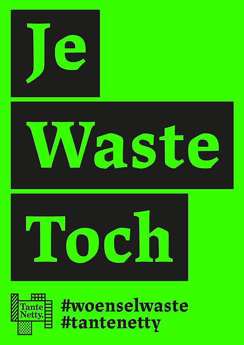 JeWasteToch-Woensel-waste-TanteNetty-GraphicDesign2019