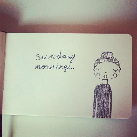 Sunday Morning….