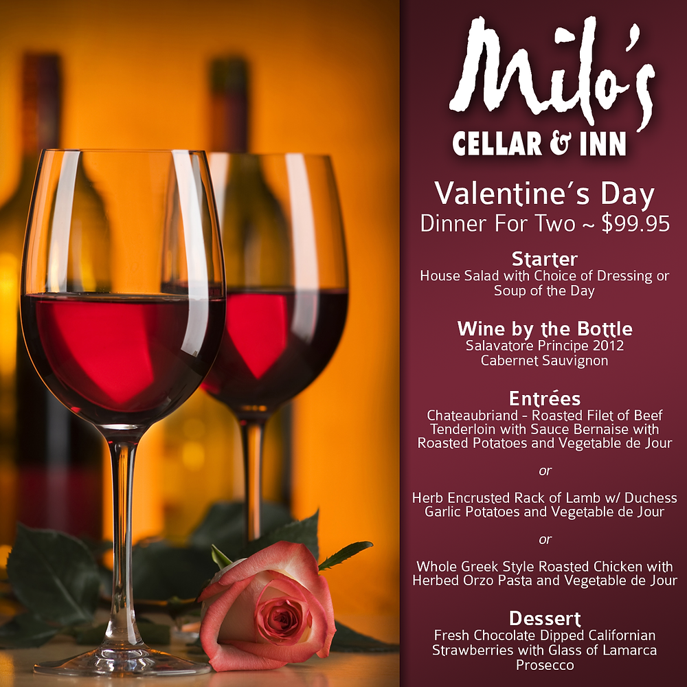 Valentine's Day Dinner at Milo's Cellar and Inn