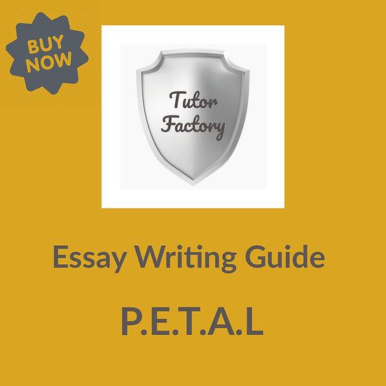 Essay Writitng Guide: P.E.T.A.L