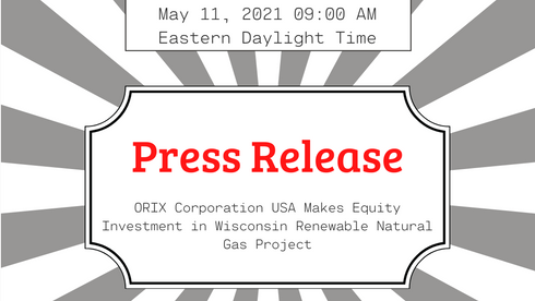 ORIX Corporation USA Makes Equity Investment in Wisconsin Renewable Natural Gas Project