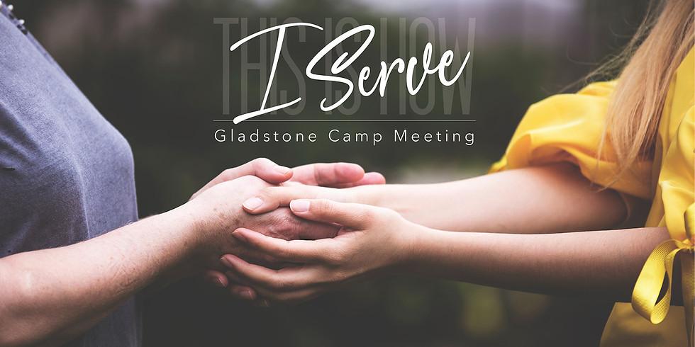 "Gladstone Camp Meeting 2020  ""I Serve"""