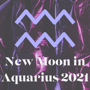 New Moon in Aquarius February 11th, 2021