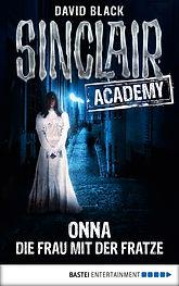 Sinclair Academy 02 - Onna, die Frau mit der Fratze