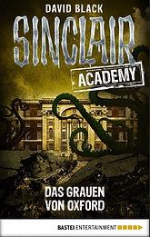 Sinclair Academy 05 - Das Grauen von Oxford