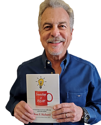 Ron with his book, Someday is TODAY!