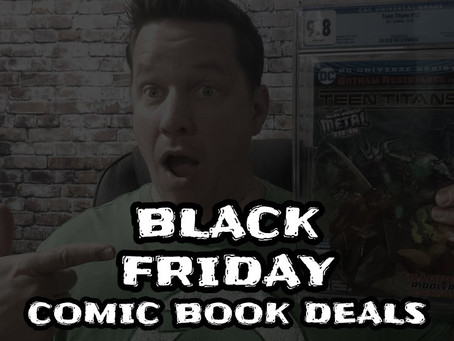 Black Friday & Cyber Monday Comic Book Deals