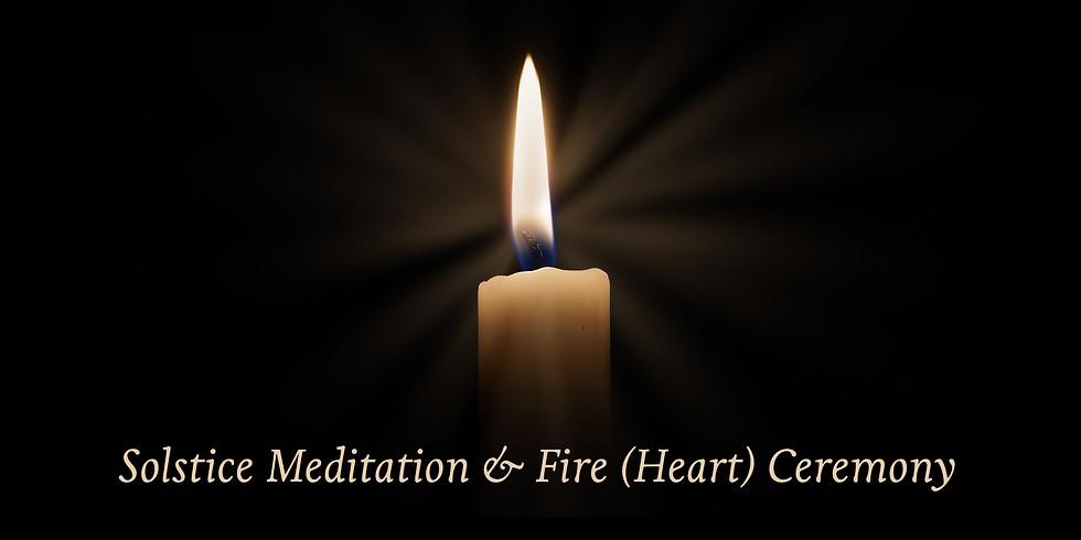 Meditation and Fire (Heart) Ceremony