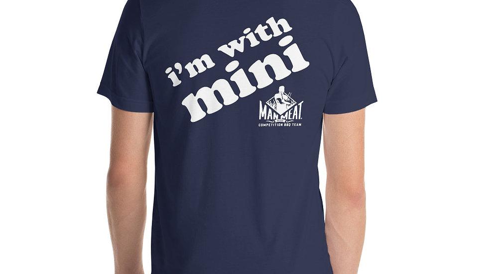 I'm with Mini  -  Short-Sleeve Unisex T-Shirt