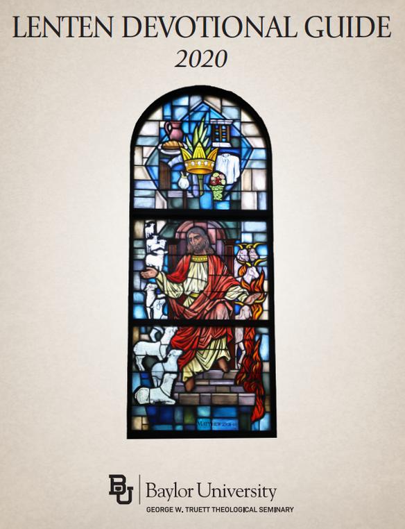 Baylor University, 03/2019, Lenten Devotional Guide 2020, Page 24