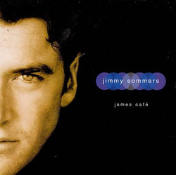 Jimmy Sommers _ James Cafe