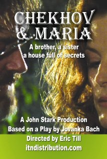 Chekhov and Maria (2007) feature