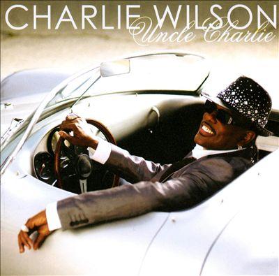 Charlie Wilson _ Uncle Charlie
