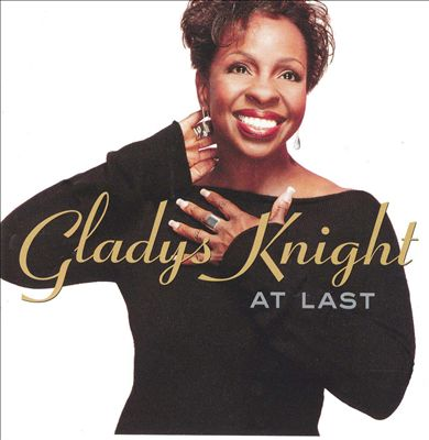 Gladys Knight _ At Last