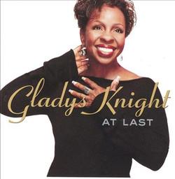 Gladys Knight _ At Last
