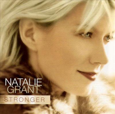 Natalie Grant _ Stronger