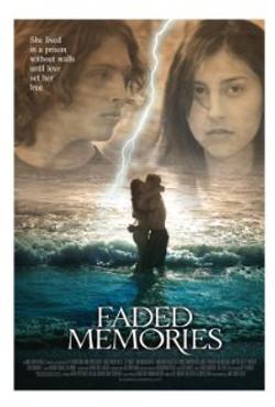 Faded Memories Movie