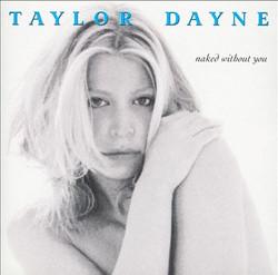 Taylor Dayne _ Naked Without You