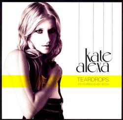 Kate Alexa Teardrops