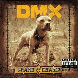 DMX _ Grand Champ