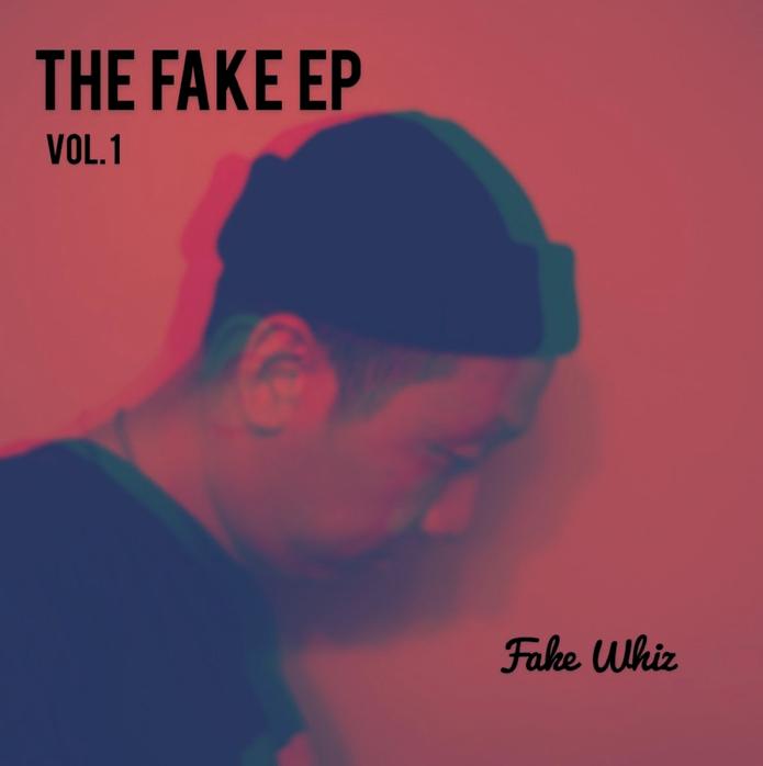 The Fake EP 1 Fake Whiz