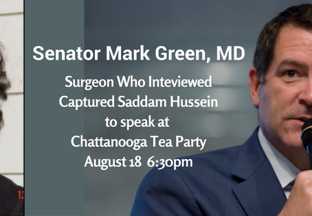 Senator Mark Green, involved in capture of Saddam Hussein, to speak at Chattanooga Tea Party
