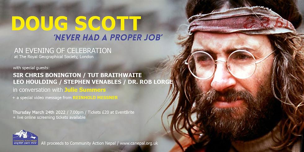 DOUG SCOTT: Never Had a Proper Job