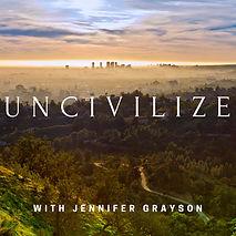 Uncivilize+Jennifer+Grayson.jpg
