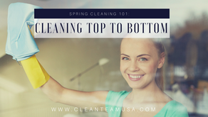 Spring Cleaning 101: Cleaning Top to Bottom