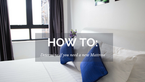How to: Determine if you need a new Mattress