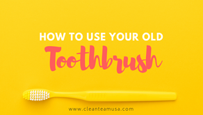 How to Use your Old Toothbrush