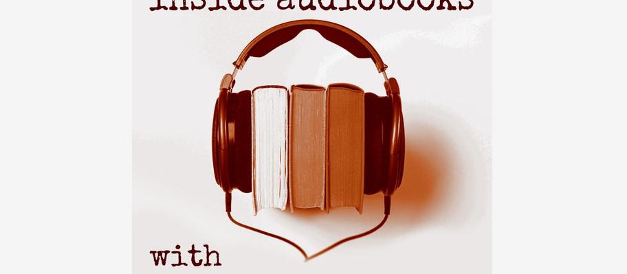 "Listen to ""Inside Audiobooks Episode One: Scott Brick"""