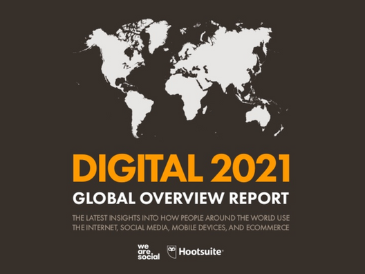 We Are Social e HootSuite - Digital 2021 [Resumo e Relatório Completo]
