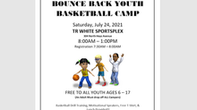 Bounce Back Youth Basketball Camp is happening this Saturday at T.R. White Sportsplex